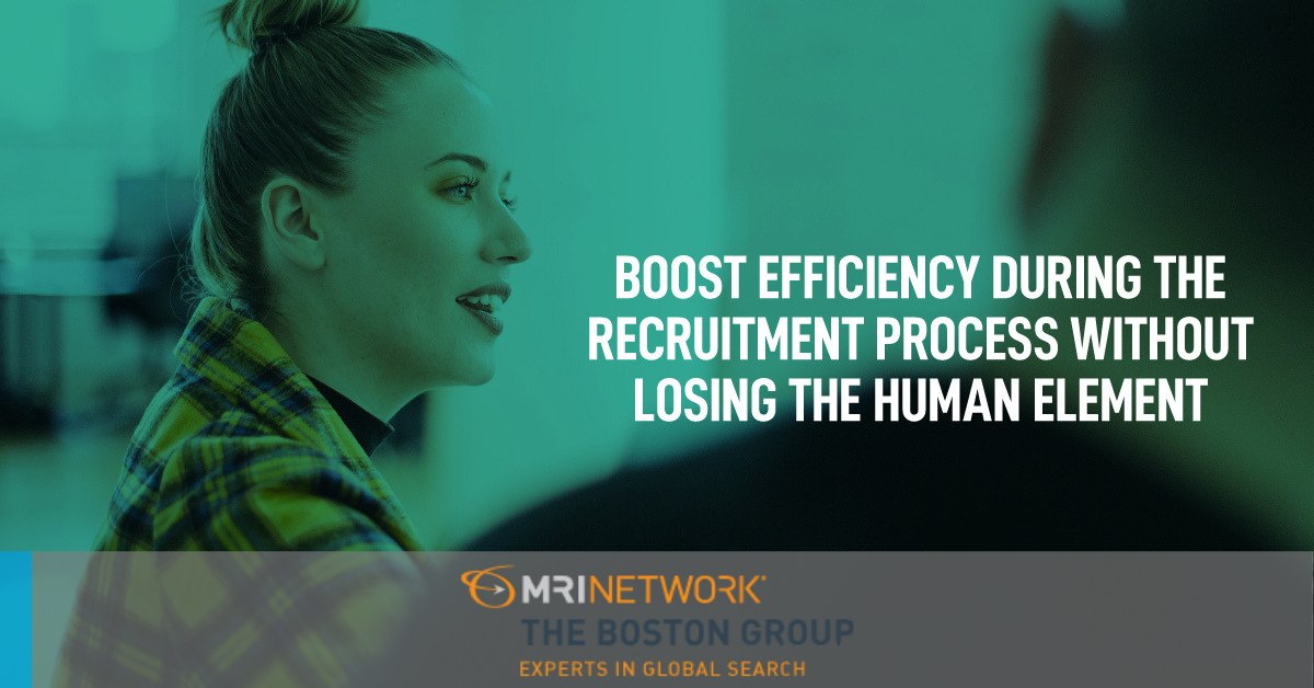 Tips on How to Boost Efficiency During the Recruitment Process without Losing the Human Element