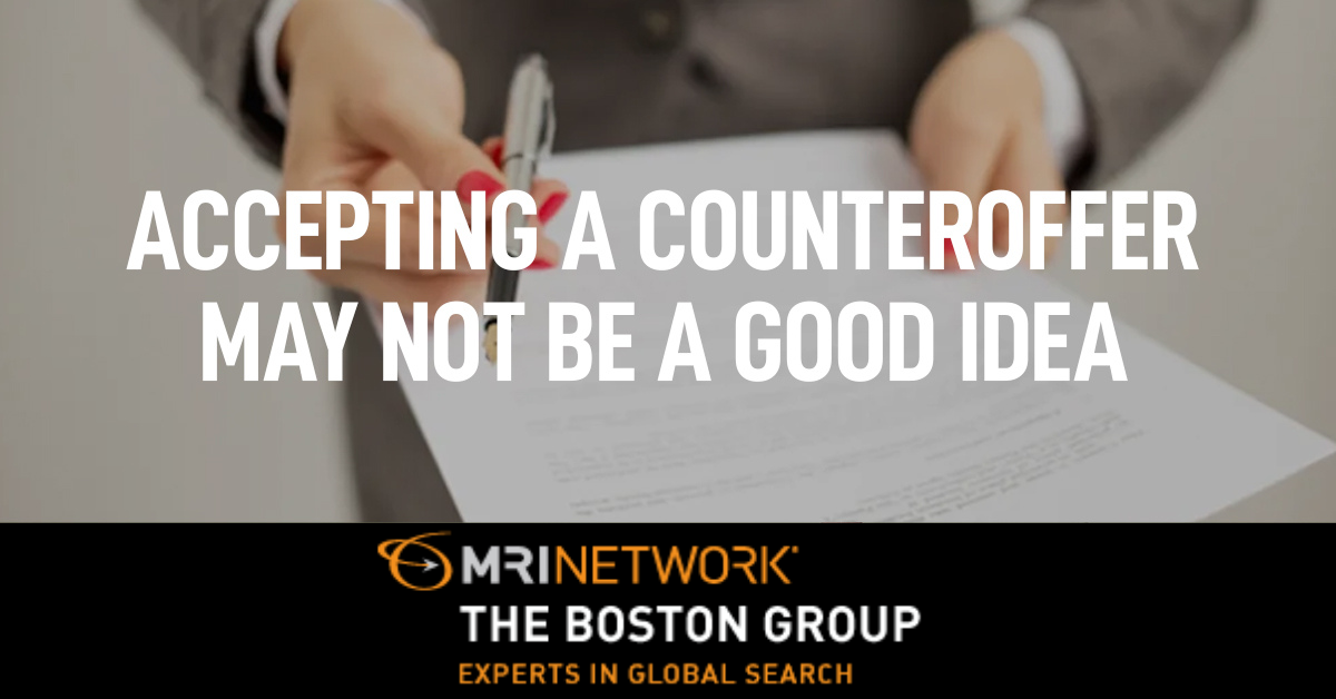 Here's Why Accepting a Counteroffer May Not be a Good Idea