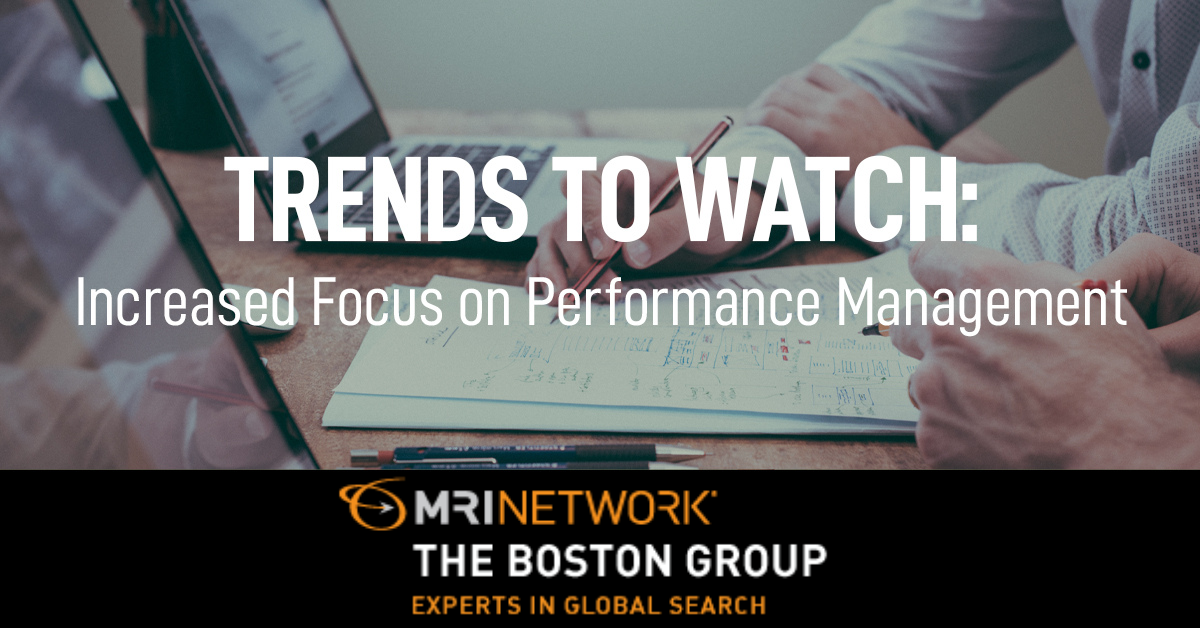 Trend to Watch: Increased Focus on Performance Management