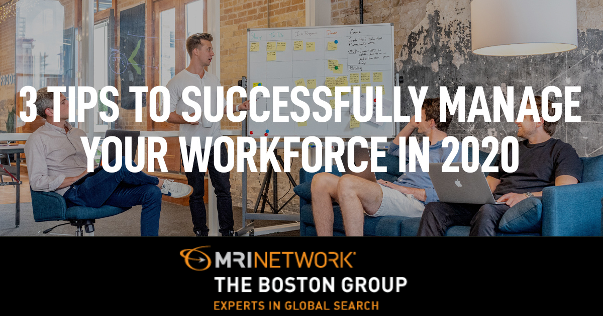 How to Manage Your Workforce in 2020