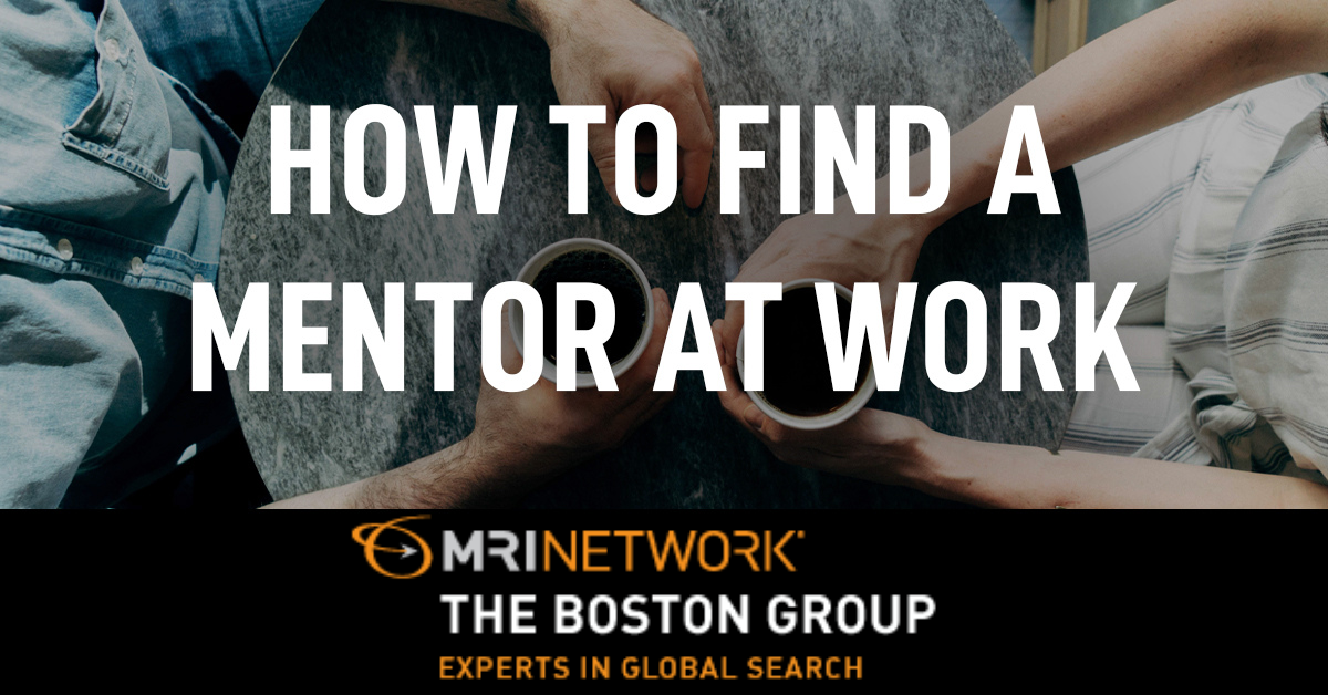 How to Find a Mentor at Work