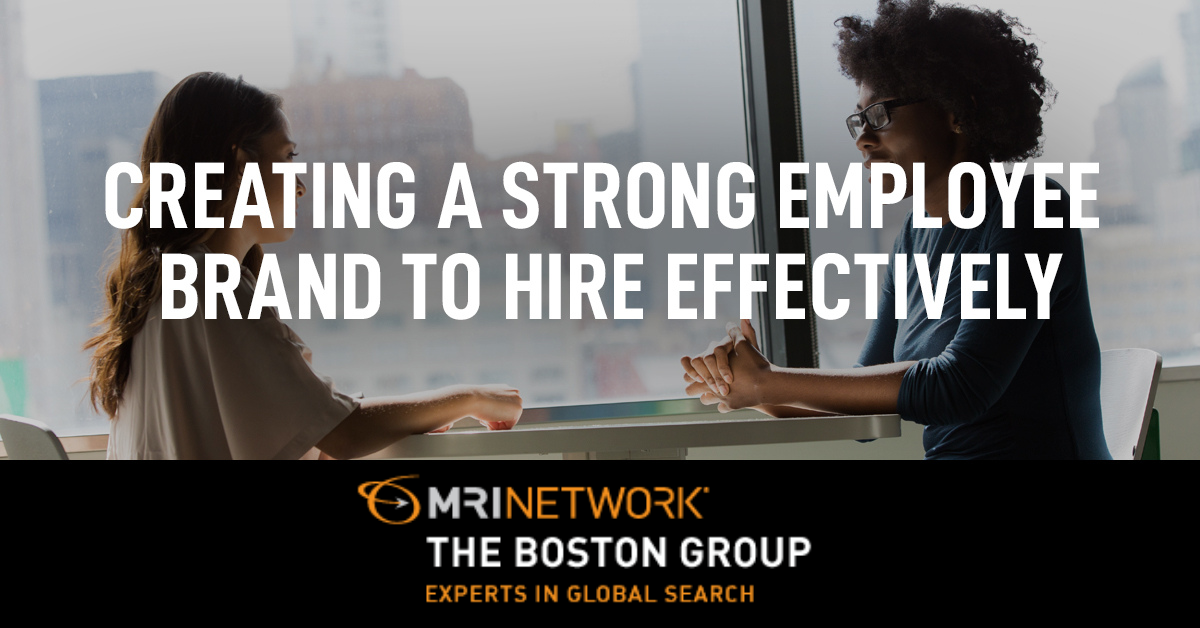 Creating a Strong Employee Brand to Hire Effectively