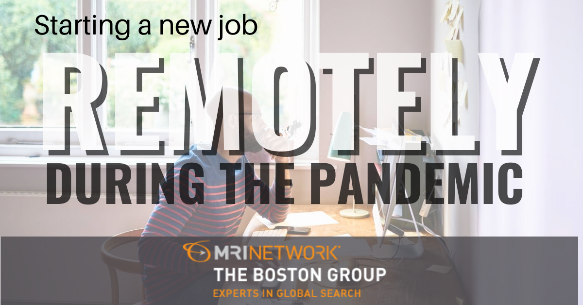 Starting a New Remote Job During the Pandemic