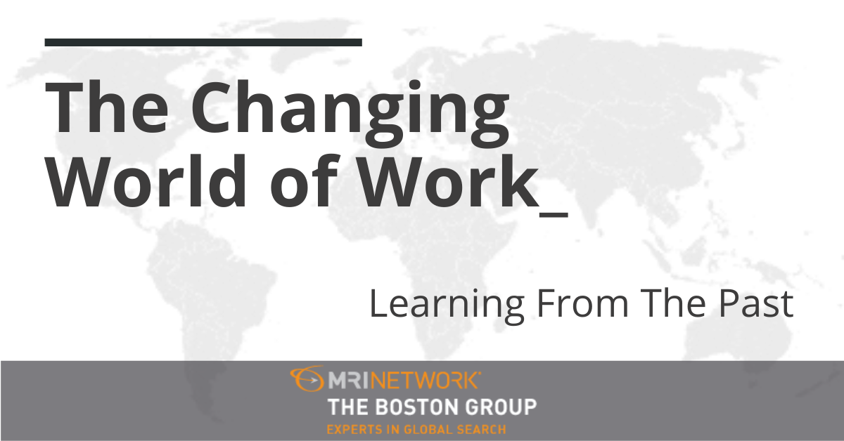 The Changing World of Work – Learning from the Past