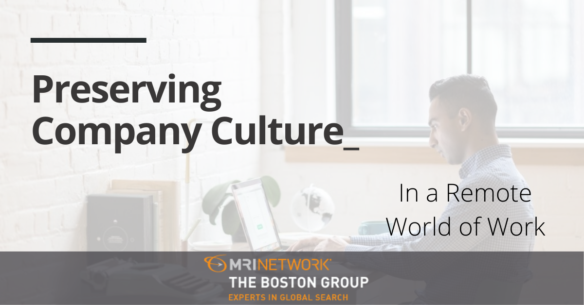 Preserving Company Culture in a Remote World of Work